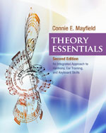 Student Workbook for Mayfield's Theory Essentials, 2nd, ISBN-13: 978-1-133-30820-1