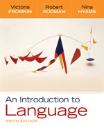 Resource Center Instant Access Code for Fromkin/Rodman/Hyams' An Introduction to Language, 9th Edition, 978-0-495-80313-3