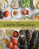 Le Cordon Bleu Cuisine Foundations: Classic Recipes, 1st Edition, 978-1-111-30687-8