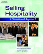 Selling Hospitality: A Situational Approach, 1st Edition, 978-1-4018-3281-0
