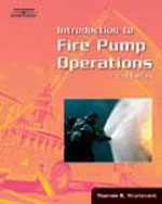 Introduction to Fire Pump Operations, 2nd Edition, 978-0-7668-5452-9