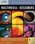 Exploring Multimedia for Designers (Book Only), 1st Edition, 978-1-111-32153-6