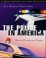 The Police in America: Classic and Contemporary Readings, 1st Edition, 978-0-534-62376-0