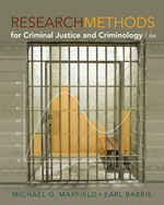 Study Guide for Maxfield/Babbie's Research Methods for Criminal Justice and Criminology, ISBN-13: 978-0-495-81375-0