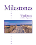 Milestones C: Workbook with Test Preparation, 978-1-4240-3212-9