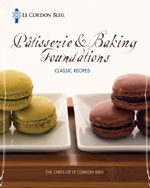 Bundle: Le Cordon Bleu Patisserie and Baking Foundations + Le Cordon Bleu Cuisine Foundations: Classic Recipes, 978-1-133-80339-3