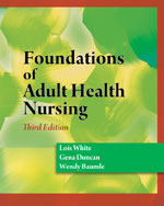 Foundations of Adult Health Nursing, 3rd Edition, 978-1-4283-1775-8