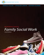 Practice Behaviors Workbook for Collins/Jordan/Coleman's Brooks/Cole Empowerment Series: An Introduction to Family Social Work, 4th, ISBN-13: 978-1-133-95600-6