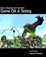 Game Development Essentials: Game QA & Testing, 1st Edition, 978-1-4354-3947-4