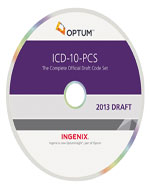 ICD-10-PCS: The Complete Official Draft Code Set - eBook on CD (2013 Draft), 1st Edition, 978-1-60151-632-9