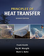 Principles of Heat Transfer, 7th Edition, 978-0-495-66770-4
