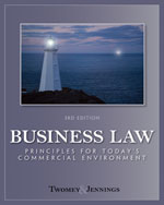 Business Law : Principles for Today's Commercial Environment, 3rd Edition, 978-0-324-78669-9