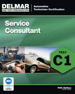 ASE Test Preparation - C1 Service Consultant, 5th Edition, 978-1-111-12712-1