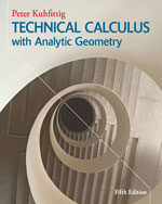 Student Solutions Builder Manual for Kuhfittig's Technical Calculus with Analytic Geometry, 5th, 978-1-285-05257-1