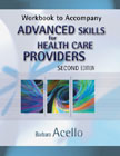Workbook for Acello's Advanced Skills for Health Care Providers, 2nd, ISBN-13: 978-1-4180-0135-3