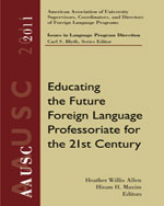 AAUSC 2011 Volume: Educating the Future Foreign Language Professoriate for the 21st Century, 1st Edition, 978-1-133-31278-9