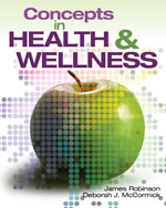 Bundle: Concepts In Health and Wellness + WebTutor on Blackboard for Robinson/McCormick's Concepts in Health and Wellness for the 21st Century, 978-1-133-81079-7