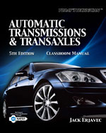 Today's Technician: Automatic Transmissions and Transaxles Classroom Manual and Shop Manual, 5th Edition, 978-1-4354-8105-3