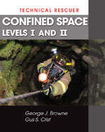 Technical Rescue: Confined Space, Levels I and II, 1st Edition, 978-1-4283-2410-7