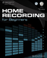 Home Recording for Beginners, 1st Edition, 978-1-59863-881-3