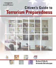 A Citizen's Guide to Terrorism Preparedness, 1st Edition, 978-1-4018-1474-8