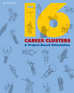 The 16 Career Clusters: A Project-Based Orientation, 1st Edition, 978-0-538-44957-1