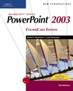 New Perspectives on Microsoft Office PowerPoint 2003, Introductory, CourseCard Edition, 1st Edition, 978-1-4188-3913-0