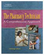 The Pharmacy Technician: A Comprehensive Approach, 1st Edition, 978-1-4018-5791-2