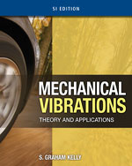 Mechanical Vibrations: Theory and Applications, SI Edition, 1st Edition, 978-1-4390-6214-2