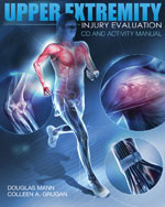 Upper Extremity Injury Evaluation CDROM and Lab Manual, 1st Edition, 978-1-4354-9925-6