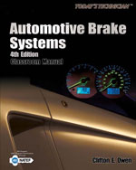 Today's Technician: Automotive Brake Systems, 4th Edition, 978-1-4180-6221-7