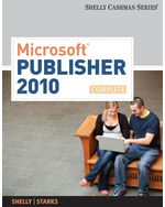 Microsoft® Publisher 2010: Complete, 1st Edition, 978-0-538-74643-4
