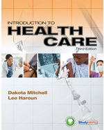 Introduction to Health Care, 3rd Edition, 978-1-133-13088-8