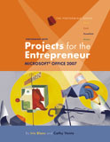 Performing with Projects for the Entrepreneur: Microsoft® Office 2007, 1st Edition, 978-1-4239-0422-9