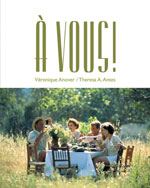 Student Activities Manual for Anover/Antes' À Vous!: The Global French Experience, ISBN-13: 978-0-618-25982-3