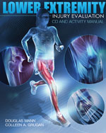 Lower Extremity Injury Evaluation CDROM and Lab Manual, 1st Edition, 978-1-4354-9926-3