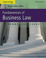 Cengage Advantage Books: Fundamentals of Business Law: Summarized Cases, 9th Edition, 978-1-111-53062-4