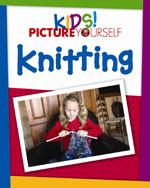 Kids! Picture Yourself Knitting, 1st Edition, 978-1-59863-523-2