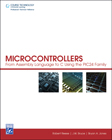 Microcontrollers: From Assembly Language to C Using the PIC24 Family, 1st Edition, 978-1-58450-583-9