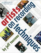 Artists on Recording Techniques, 1st Edition, 978-1-59863-513-3