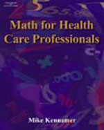 Math for Health Care Professionals, ISBN-13: 978-1-4018-9179-4