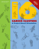 The 16 Career Clusters: A Project-Based Orientation (with iMPACT Interactive CD-ROM), 1st Edition, 978-0-538-44971-7