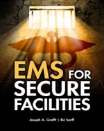 EMS For Secure Facilities, 1st Edition, 978-1-4283-1147-3