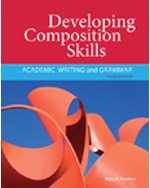 Developing Composition Skills: Academic Writing and Grammar, 3rd Edition, 978-1-111-22055-6