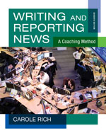 CourseMate with News Scene, Student eWorkbook, InfoTrac® Instant Access for Rich's Writing and Reporting News: A Coaching Method, 7th Edition, 978-1-133-04607-3