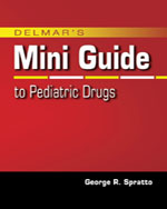 Nurse's Mini Guide to Pediatric Drugs, 1st Edition, 978-1-4283-2001-7
