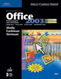 Microsoft Office 2003: Brief Concepts and Techniques, 2nd Edition, 978-1-4188-5948-0
