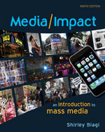 Media/Impact: An Introduction to Mass Media, 9th Edition, 978-0-495-57146-9