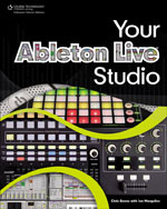 Your Ableton Live Studio, 1st Edition, 978-1-59863-819-6