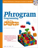 Phrogram Programming for the Absolute Beginner, 1st Edition, 978-1-59863-443-3